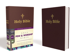 NRSV, Pew and Worship Bible, Hardcover, Burgundy,